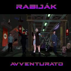 AVVENTURATO - RABIJÁK