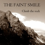 The Faint Smile - Climb The Rock (singl)