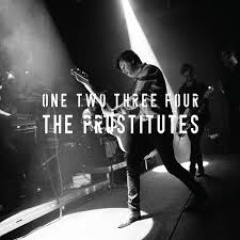 The Prostitutes - One Two Three Four