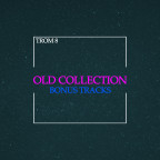 TROM 8 - Old Collection (Bonus Tracks)