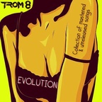 TROM 8 - Evolution