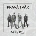 VOLUME - PRAVÁ TVÁR