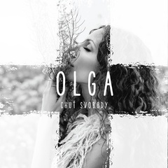 Olga Lounová - Chuť svobody