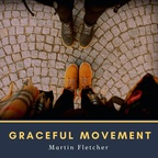 Martin Fletcher - Gracefull movement