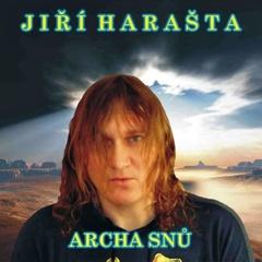 Jiří Harašta - Archa snů