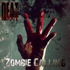 DEATHWISH - Zombie Calling