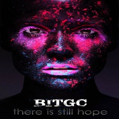 BITGC - There Is Still Hope