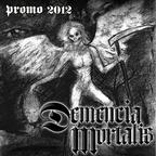 Demencia Mortalis - Promo 2012