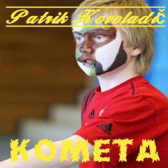 Patrik Kovoladič - Kometa