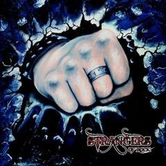 STRANGERS of ROCK - STRANGERS OF ROCK