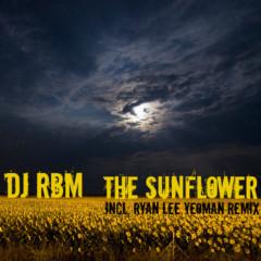 DJ RBM - The Sunflower