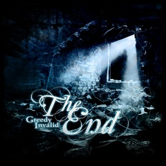 Greedy Invalid - The End
