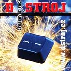 Dstroj - Stroj 2010 A.D.