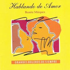 Beatriz Márquez - Boleros de Siempre
