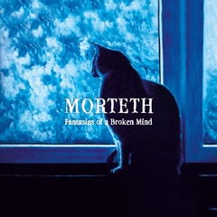 Morteth - Fantasies of a Broken Mind
