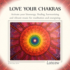 LONCEW - LOVE YOUR CHAKRAS
