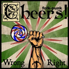 Cheers! - Wrong & Right