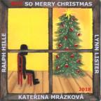 Kateřina Mrázková - Not so Merry Christmas