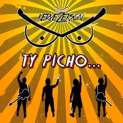 Kervežekson - Ty Picho...