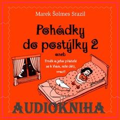 The Ignu - Marek Šolmes Srazil a přátelé - Audiokniha Pohádky do postýlky - druhý díl