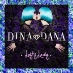 DINA & DANA - LOFTY LADY (single)