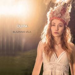 Olivia - Bláznivá Víla