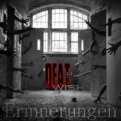 DEATHWISH - Erinnerungen (singl)
