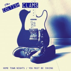 The Coltish Clams - Home Town Nights & You Must Be Joking