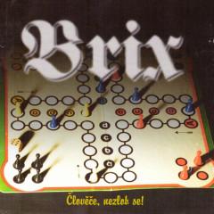 BRIX - Člověče nezlob se !