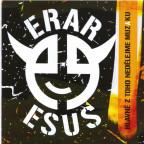 Erar Ešus - Hlavně z toho nedělejme muziku