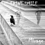 The Faint Smile - Mirage (EP)