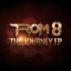 TROM 8 - The Journey EP