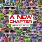 A New Chapter - Zbystři svý smysly