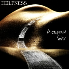 HELPNESS - A Certain Way
