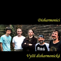 Disharmonici - Vyšší disharmonická