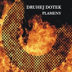 Druhej Dotek - Plameny