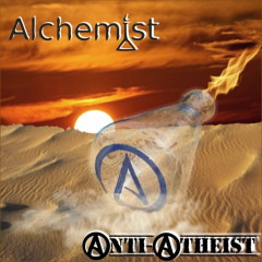Alchemist - Anti-Atheist