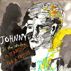 Johnny XYland - In the Window / I'm Searching for a Friend