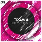 TROM 8 - Horny Horns EP