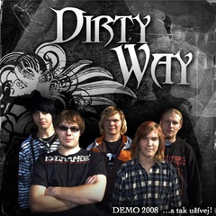 Dirty Way - ...a tak užívej!
