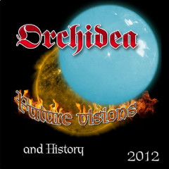 ORCHIDEA - FUTURE VISIONS (and History)