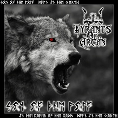 Tyrants Of Arcän - Son Of The Wolf