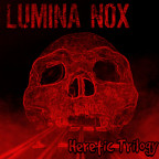Lumina Nox - Heretic Trilogy