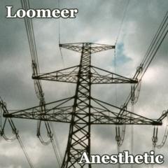 Loomeer - Anesthetic
