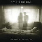 Vivien's Shadow - The Name Of Second One