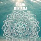 DJ RBM - Miriama