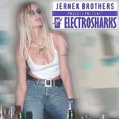 Jernek Brothers - ELECTROSHARKS