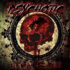 PSYCHOTIC - Deratizace