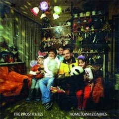 The Prostitutes - Hometown Zombies