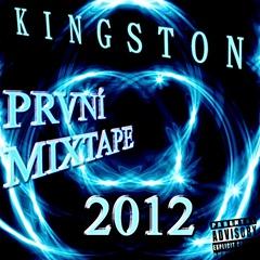 MC Kingston - První Mixtape 2012